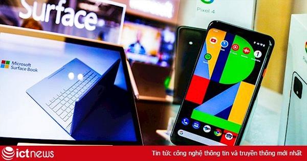 Covid-19 buộc Google, Microsoft đẩy nhanh kế hoạch sản xuất tại Việt Nam