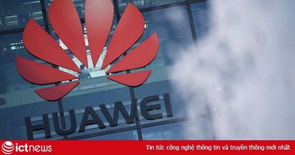 Huawei xây nhà máy sản xuất thiết bị viễn thông tại Pháp