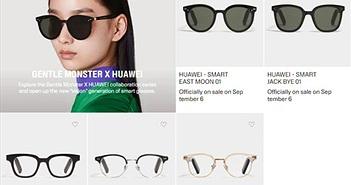 Huawei hợp tác với Gentle Monster sản xuất kính thông minh