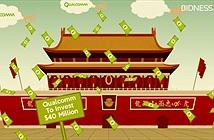Qualcomm chi tiền tấn để thâm nhập thị trường Trung Quốc