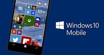 Windows 10 Mobile tiếp tục được hỗ trợ trong nhiều năm