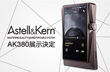 Astell&Kern AK380 – Máy chơi nhạc số đắt xắt ra miếng