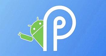 Những thay đổi của Android P có thể là cú đánh mạnh vào iOS và iPhone