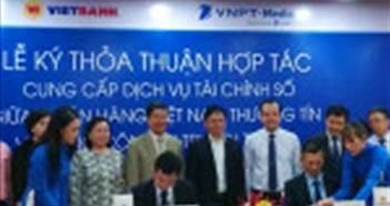 VNPT-Media và VietBank hợp tác chiến lược cung cấp dịch vụ tài chính số