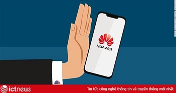 Hơn 130 công ty Mỹ muốn bán hàng cho Huawei nhưng không được cấp phép