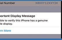 Apple ngăn người dùng thay thế màn hình không chính hãng