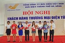 Bưu điện Đà Nẵng: Nhiều ưu đãi đối với khách hàng thương mại điện tử