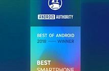 Đã có kết quả bình chọn điện thoại Android tốt nhất 2018 - số 1 quá xứng đáng
