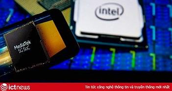 Intel, MediaTek hợp tác sản xuất chip 5G cho PC