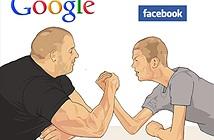 Facebook - Google ngấm ngầm đấu súng?