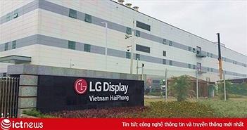 LG là hãng công nghệ rót vốn nhiều nhất vào Việt Nam trong năm 2018