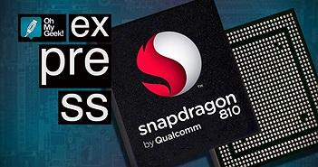 """Qualcomm xác nhận Snapdragon 810 đã """"mất khách lớn"""""""