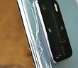 Huawei P40 Pro vừa ra mắt đã bị nứt vỡ