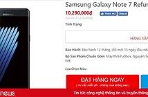 Galaxy Note 7 tân trang bất ngờ được chào giá chỉ còn hơn 10 triệu đồng