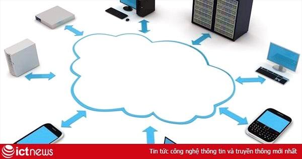 Thêm một nhà cung cấp giải pháp điện toán đám mây nhảy vào Việt Nam