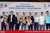 VTVcab, BTV và HTV sẽ phát sóng trực tiếp 34 trận đấu của giải bóng đá U18 Đông Nam Á - Cúp Next Media 2019