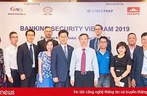 Hội thảo về Bảo mật Ngân hàng Việt Nam 2019