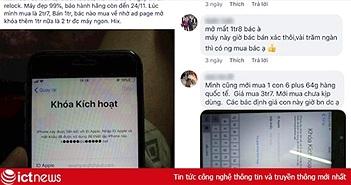 Không hoá đơn, người dùng iPhone bị khoá ở VN phải bán rẻ máy