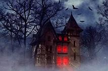Thăm hết ngôi nhà ma ám khét tiếng đáng sợ nhất TG, được nửa tỷ...