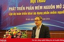 Triển khai các dự án phần mềm nguồn mở sẽ giúp Việt Nam đẩy nhanh quá trình số hóa