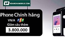 Cơ hội sở hữu iPhone 7 chính hãng chỉ từ 11 triệu đồng.