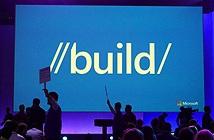 Microsoft Build 2015: 4 điểm mới được tiết lộ về Windows 10