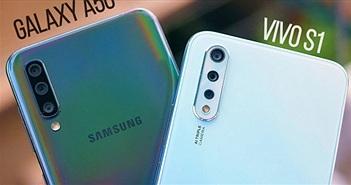Chọn Vivo S1 hay Galaxy A50 tầm giá 6 triệu?
