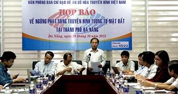 Ngừng phát sóng truyền hình tương tự mặt đất tại Đà Nẵng