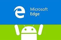 Microsoft Edge cho Android đã có phiên bản beta