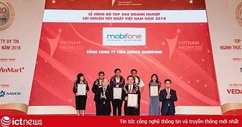 MobiFone nằm trong Top 20 doanh nghiệp có lợi nhuận lớn nhất năm 2018