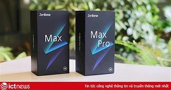 Mở hộp bộ đôi Asus Zenfone Max và Zenfone Max Pro M2 tại Việt Nam
