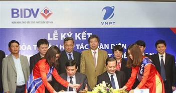 """BIDV sẽ """"bơm"""" 25.000 tỷ đồng hậu thuẫn cho các dự án của VNPT"""