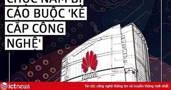 Đây là cách Huawei thu thập công nghệ hàng chục năm qua