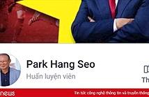 Facebook giả HLV Park Hang Seo thu hút hàng trăm nghìn người theo dõi