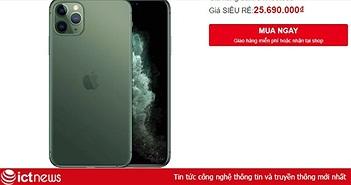 iPhone 11 Pro về giá 25 triệu vẫn kén khách tại Việt Nam
