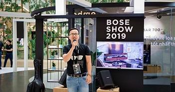 Bose Show 2019 - Quy tụ nhiều sản phẩm âm thanh công nghệ đột phá